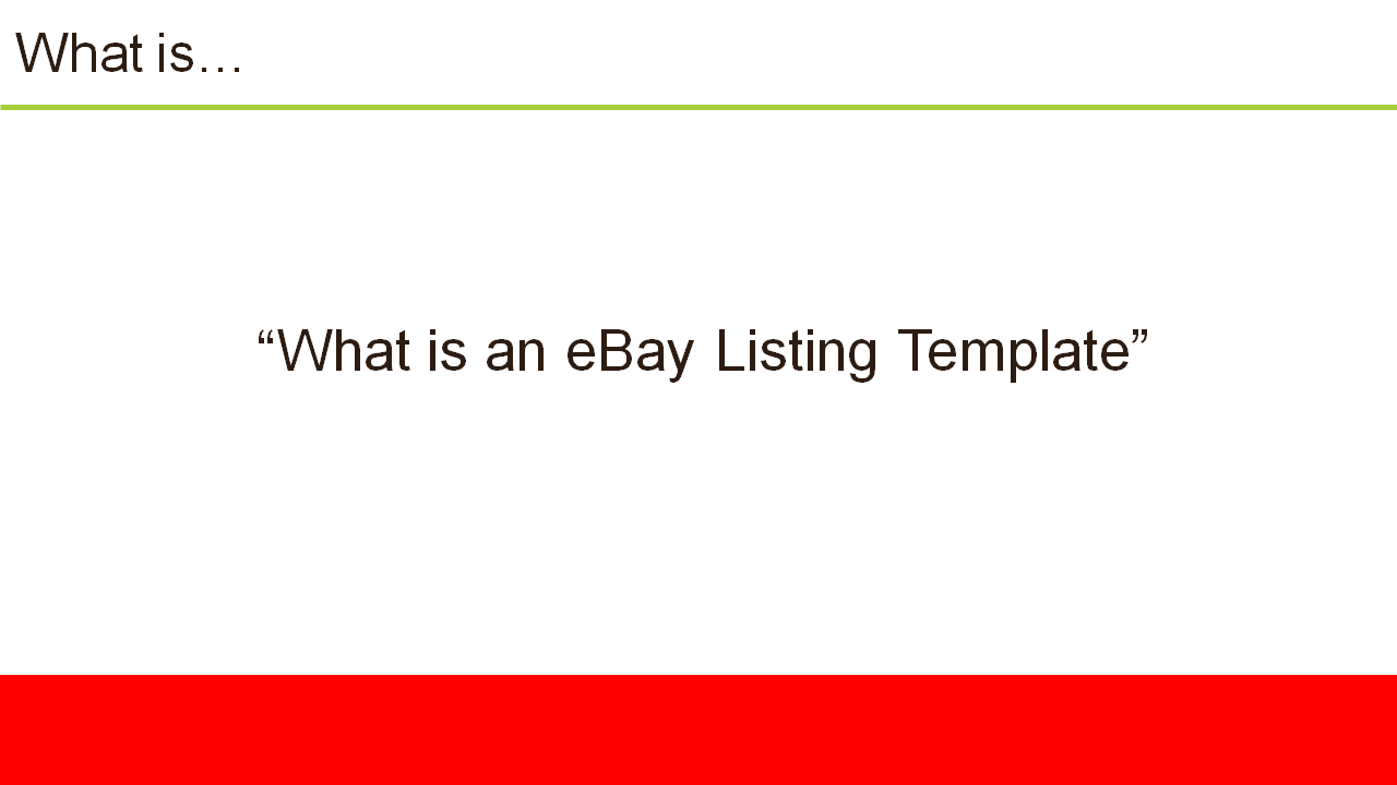 What is an eBay Listing Template-1