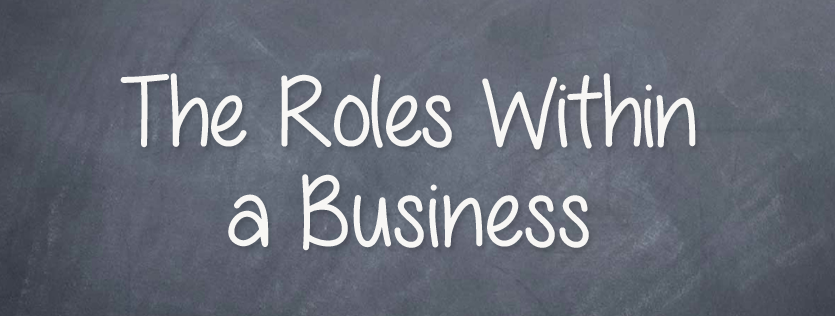 Roles Within an Online Business (And Why You Should Delegate)