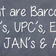 Barcodes, GTIN's,UPC's, EAN's, ISBN's, JAN's & ASIN's Explained