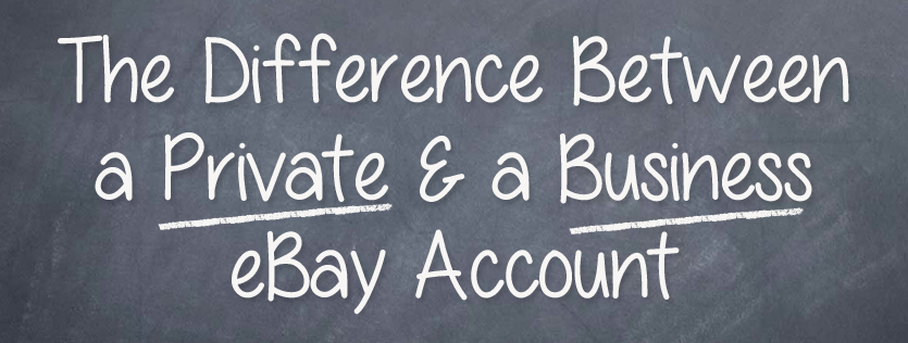 The Difference Between a Private & a Business eBay Account