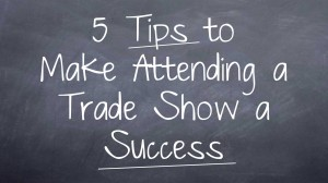 Make Trade Shows a Success