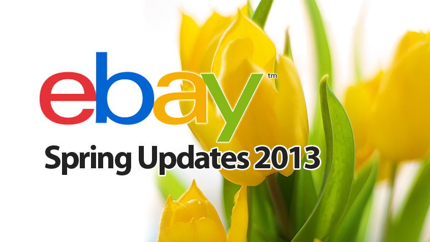 Making Sense Of The Spring 2013 Ebay Uk Seller Updates