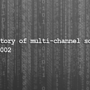 history_of_multi-channel_software_part_2