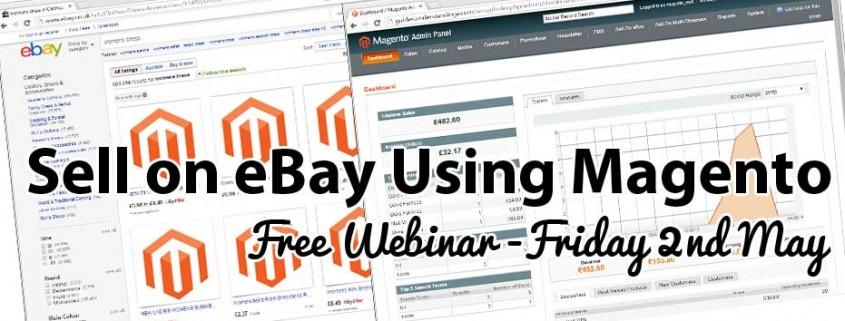Sell on eBay Using Magento Webinar