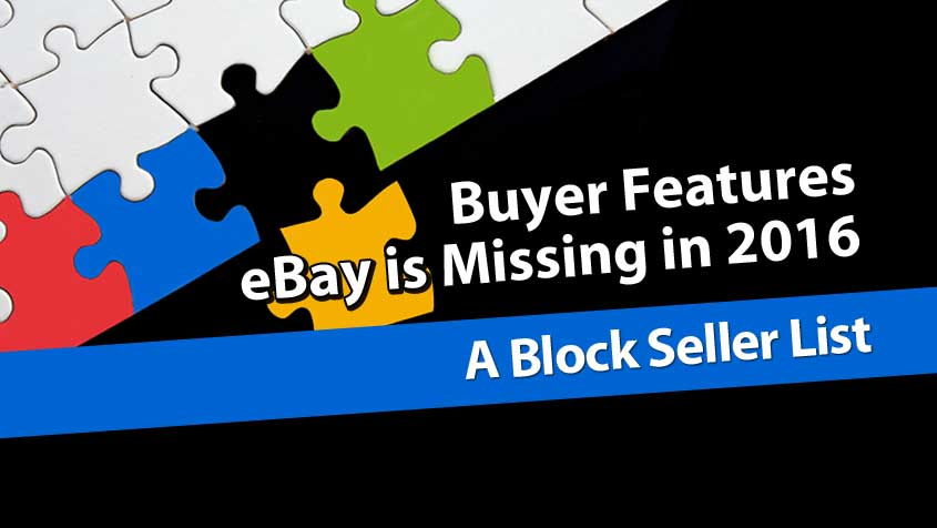 A Block Sellers List - 1/5 Buyer Features eBay Is Missing in